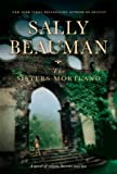 Cover of: Sisters Mortland | Sally Beauman