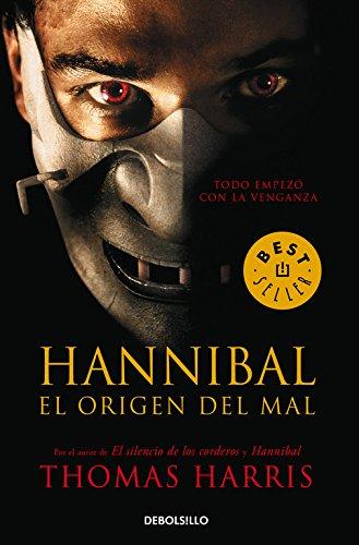Hannibal, el origen del mal (Hannibal Lecter 4) (BEST SELLER)