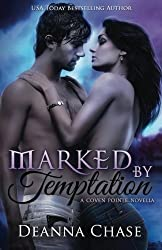 Marked by Temptation (Coven Pointe) (Volume 1) by Deanna Chase (2014-04-15)
