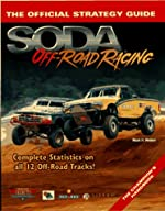 Soda Off Road Racing - The Official Strategy Guide de Mark Walker