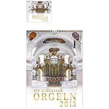 Die schönsten Orgeln 2013: Kalender mit CD