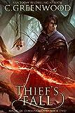 Thief's Fall (Magic of Dimmingwood  Book 2)