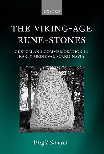 [(The Viking-Age Rune-Stones : Custom and Commemoration in Early Medieval Scandinavia)] [By (author) Birgit Sawyer] published on (June, 2003)