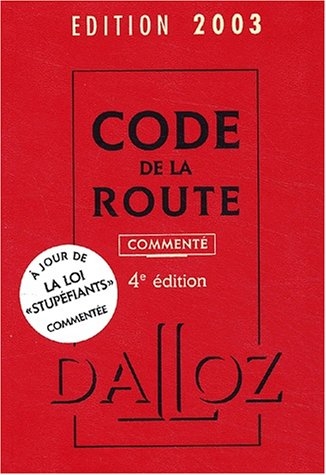 Code de la route 2003 (commenté) par Collectif