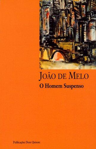 O homem suspenso (Autores de lingua portuguesa) (Portuguese Edition)