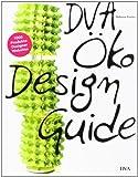 DVA Öko Design Guide: 1000 Produkte, Designer, Websites