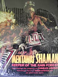 Mentawai Shaman: Keeper of the Rainforest (Autres Phaidon)