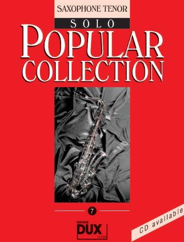 Popular Collection Band 7 für Tenorsaxophon solo mit Bleistift -- 16 weltbekannte populäre Melodien aus Pop und Filmmusik u.a. mit MACK THE KNIFE (Mackie-Messer) und LADY MADONNA in klangvollen mittelschweren Arrangements (Noten/sheet music) (Dixie-spiel)