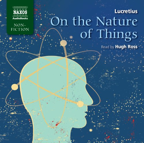 On the Nature of Things (Naxos Non Fiction)