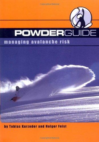 Powderguide: Managing Avalanche Risk por Tobias Kurzeder