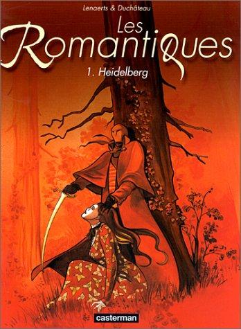 Les Romantiques, tome 1 : Heidelberg