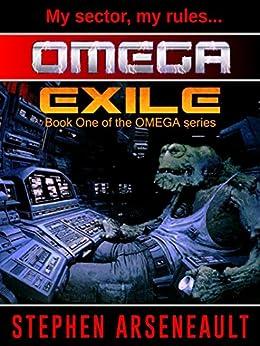 OMEGA Exile (English Edition) di [Arseneault, Stephen]