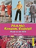 PRAMO, Konsum, Exquisit. Mode in der DDR (Modernes Antiquariat)