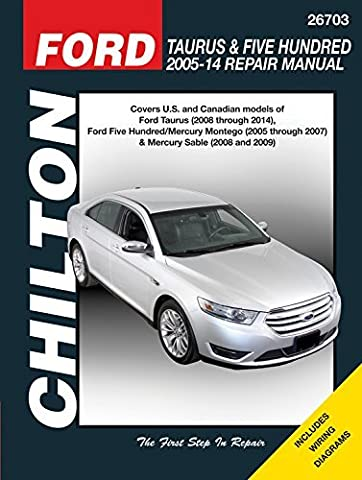 Ford Taurus & Five Hundred 2005-14 Repair Manual: Covers U.S. and Canadian models of Ford Taurus (2008 through 2014), Ford Five Hundred/Mercury ... Sable (2008 & 2009) (Chilton Automotive) by Editors of Haynes Manuals (2015-06-15)