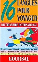 Dictionnaire International - 16 langues pour voyager - 120.000 traductions - 3 sections de couleurs différentes avec entrées en français