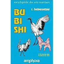 Bubishi. À la source des Karaté-Do