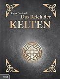Das Reich der Kelten by Elena Percivaldi (2012-09-01) - Elena Percivaldi