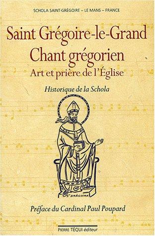 Chant Grégorien : Art et Prière de l'Eglise