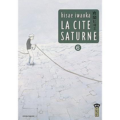 La Cité Saturne  - Tome 6