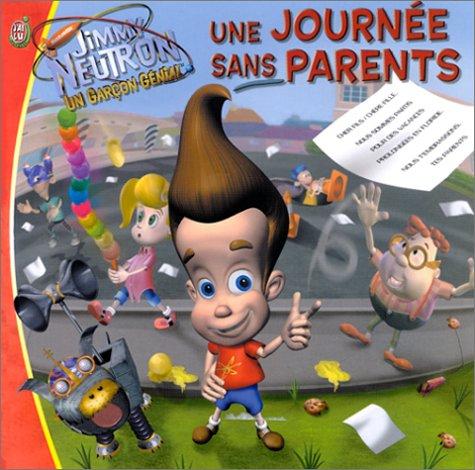 Jimmy Neutron, un garçon génial : Une journée sans parents