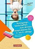 Kita-Praxis - einfach machen! - Bewegung: Bewegungslandschaften zum aktiven Ausprobieren für 3- bis 6-Jährige: Komm und such dein Abenteuer!. Buch
