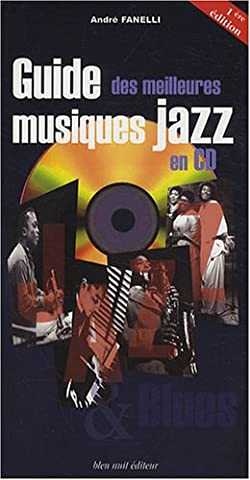 Andre Fanelli - Guide des meilleurs musiques jazz en