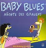 Baby Blues. Nächte des Grauens - Rick Kirkman, Jerry Scott