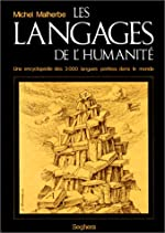 LANGAGES DE L HUMANITE de MICHEL MALHERBE