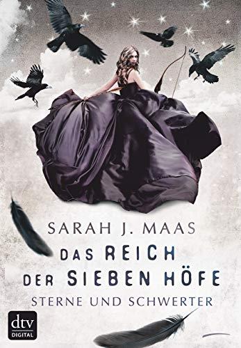 Das Reich der sieben Höfe 3 - Sterne und Schwerter: Roman - Alte-hof -