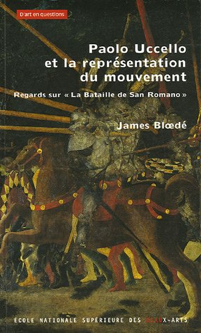 Paolo Uccello et la représentation du mouvement : Regards sur 'La bataille de San Romano'