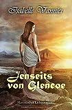 Jenseits von Glencoe - Isabelle Vannier