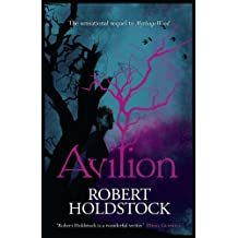 Avilion (Mythago Wood Book 7)