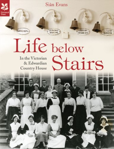 Edwardian House (Life Below Stairs: in the Victorian and Edwardian Country House (National Trust History & Heritage))