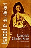 """Isabelle du désert, suivi de """"Un Désir d'Orient"""""""