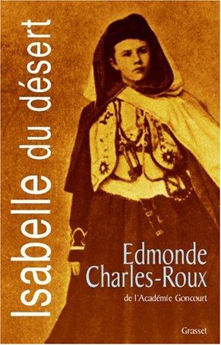 Isabelle du désert, suivi de Un Désir d'Orient