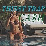 Thirt Trap [Explicit]