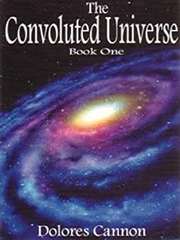 The Convoluted Universe: Book One by [Cannon, Dolores]