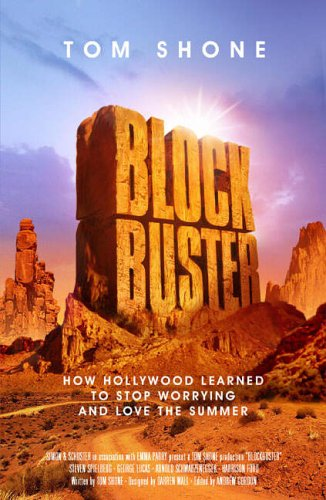 blockbuster-how-the-jaws-and-jedi-generation-turned-hollywood-into-a-boom-town