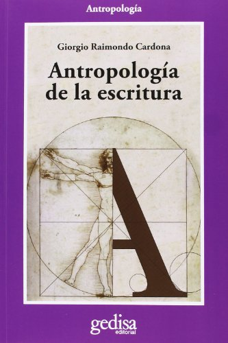 Antropología De La Escritura (CLA-DE-MA Antropología)