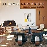 Le style moderniste. La collection Boyd. La maison Niemeyer