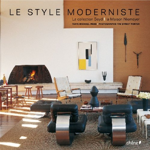 Le style moderniste. La collection Boyd. La maison Niemeyer