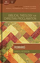 Commentary on Romans (Biblical Theology for Christian Proclamation)