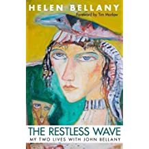 The Restless Wave: My Two Lives with John Bellany