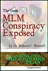 The Great MLM Conspiracy Exposed (An Online Millionaire Plan Book 4) (English Edition)