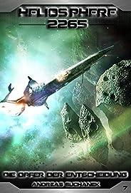 Heliosphere 2265 - Band 7: Die Opfer der Entscheidung (Science Fiction)