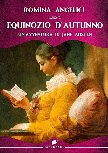Equinozio d'autunno: Un'avventura di Jane Austen (Pink Books Vol. 4)