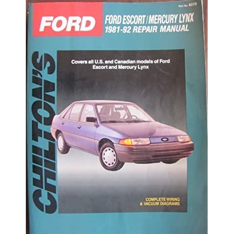 Chilton's Ford: Ford Escort/Mercury Lynx, 1981-92 Repair Manual (Total Car Care) by Chilton's Automotive Editorial Dept (1992-06-02)