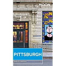 Moon Pittsburgh (Moon Handbooks) (English Edition)