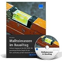 Maßtoleranzen im Baualltag: Sicherer Umgang mit der DIN 18202