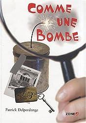 Comme une bombe